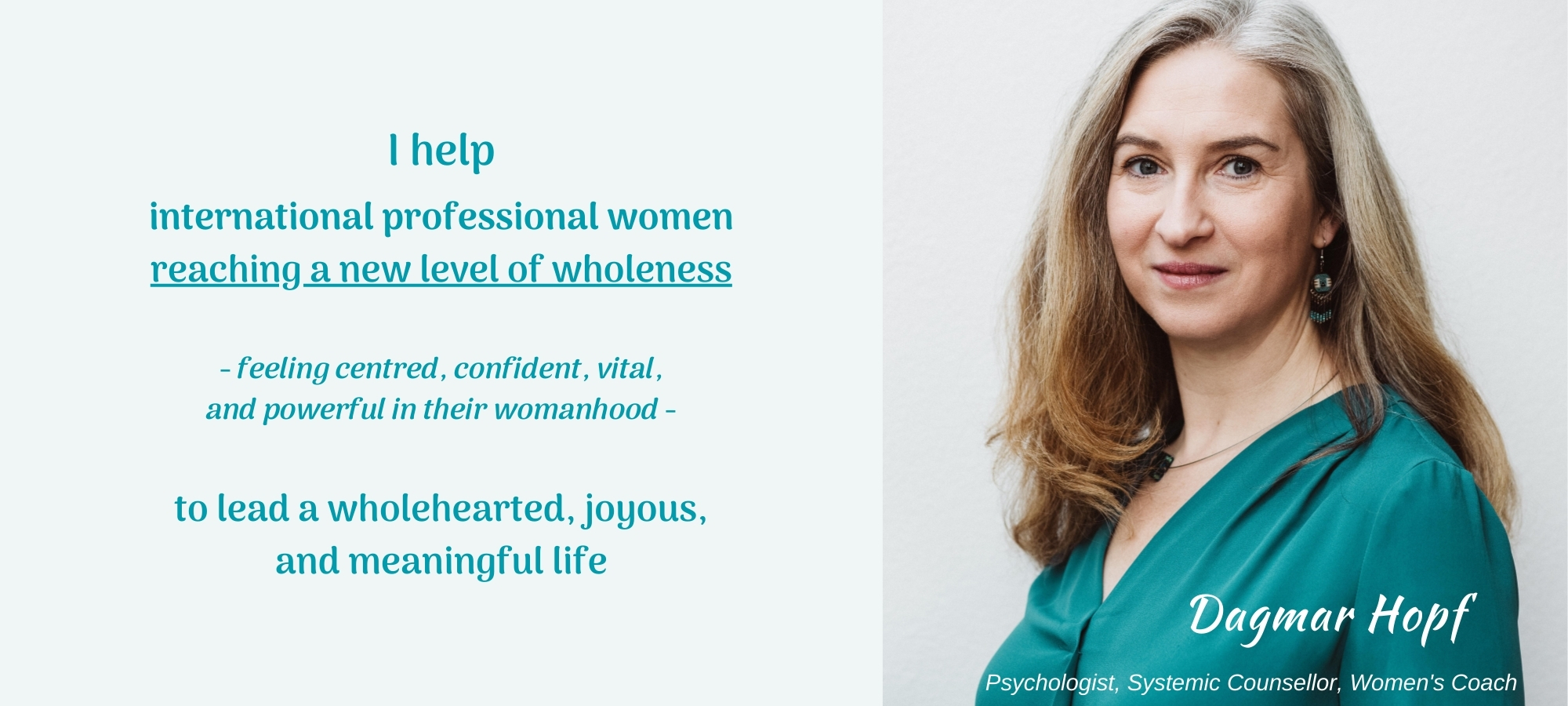 I help international professional women reaching a new level of wholeness